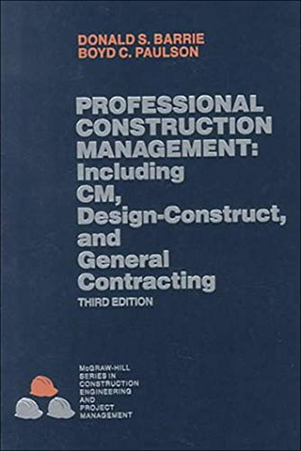 9780070038899: Professional Construction Management: Including CM, Design-Construct and General Contracting