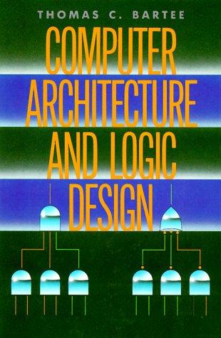 9780070039094: Computer Architecture and Logic Design
