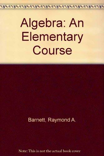 9780070039230: Algebra: An Elementary Course