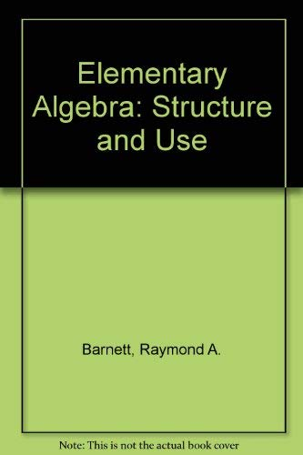 9780070039421: Elementary Algebra: Structure and Use