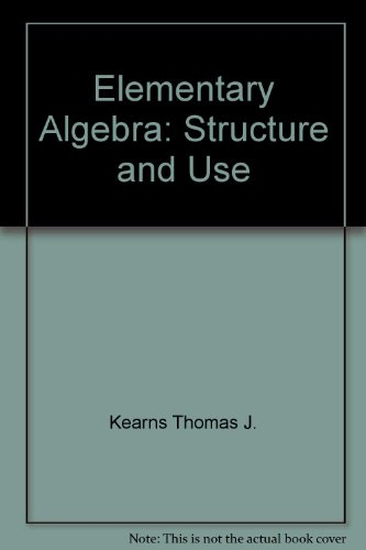 9780070039438: Elementary Algebra: Structure and Use