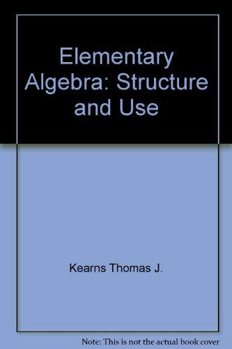 9780070039445: Elementary Algebra: Structure and Use