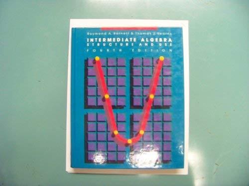 9780070039469: Intermediate Algebra: Structure and Use