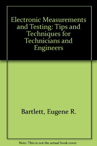 9780070039629: Electronic Measurements and Testing: Tips and Techniques for Technicians and Engineers