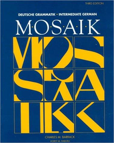 9780070039643: Mosaik: Deutsche Grammatik, Intermediate German (Student Edition)