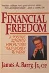 9780070039827: Financial Freedom: A Positive Strategy for Putting Your Money to Work