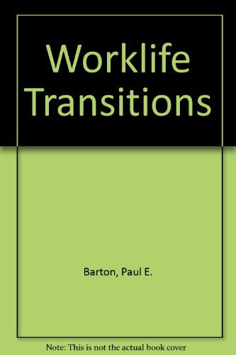 9780070040700: Worklife Transitions