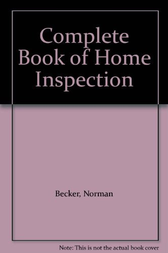 9780070041806: Complete Book of Home Inspection