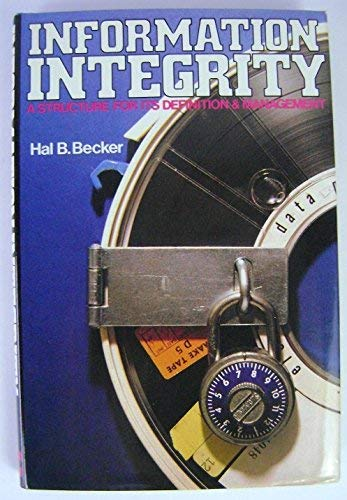 9780070041912: Information Integrity: A Structure for Its Definition and Management