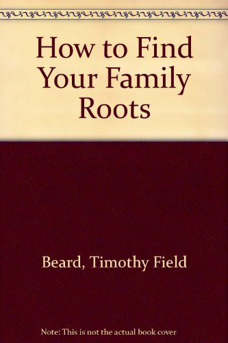 9780070042100: How to Find Your Family Roots