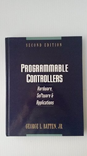 9780070042148: Programmable Controllers: Hardware, Software and Applications