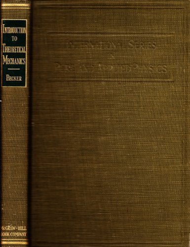 Introduction to Theoretical Mechanics (Pure & Applied: Robert A. Becker