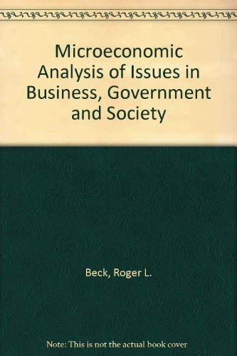 9780070042537: Microeconomic Analysis of Issues in Business, Government and Society
