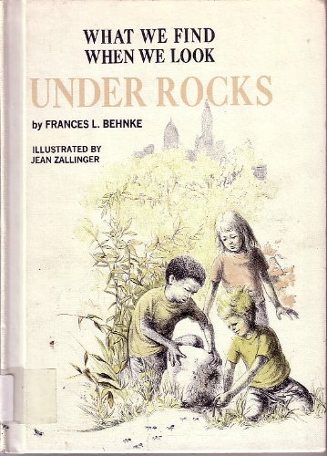 9780070042766: What we find when we look under rocks, (What we find when we look series)