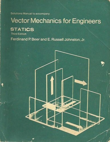 9780070042797: Solutions Manual to Accompany Vector Mechanics for Engineers Statics