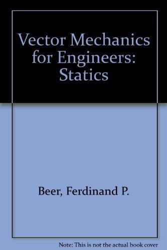 Vector mechanics for engineers (9780070042933) by Beer, Ferdinand Pierre
