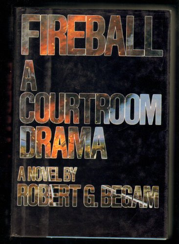 9780070043084: Fireball: A Courtroom Drama