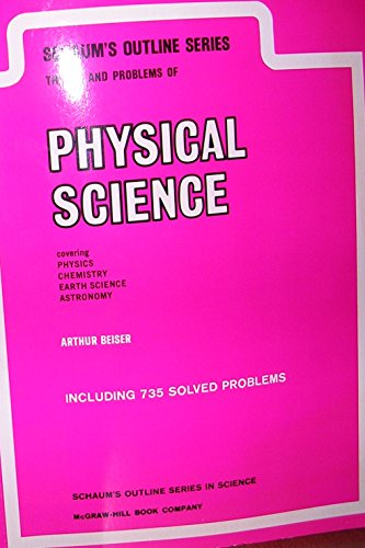 9780070043763: Schaum's outline of theory and problems of physical science (Schaum's outline series)