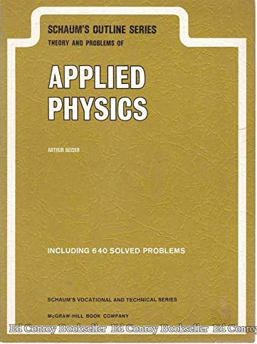 9780070043770: Schaum's Outline of Theory and Problems of Applied Physics (Schaum's Outline Series)