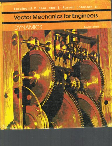 Vector Mechanics for Engineers: Dynamics: Beer, Ferdinand P.
