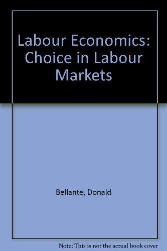 9780070043978: Labor economics: Choice in labor markets