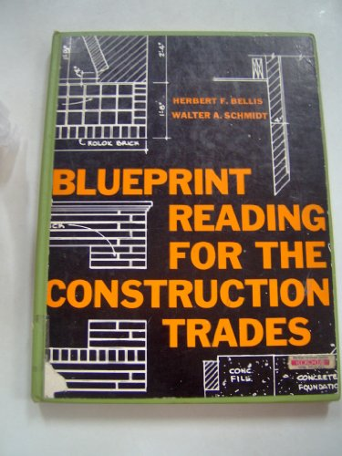 Walter schmidt abebooks blueprint reading for the construction trades herbert f bellis malvernweather Gallery