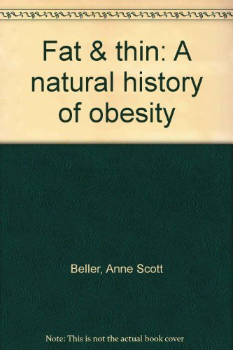 9780070044135: Fat & thin: A natural history of obesity