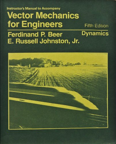 9780070044999: Instructor's Manual to Accompany Vector Mechanics for Engineers: Dynamics, 5th Edition