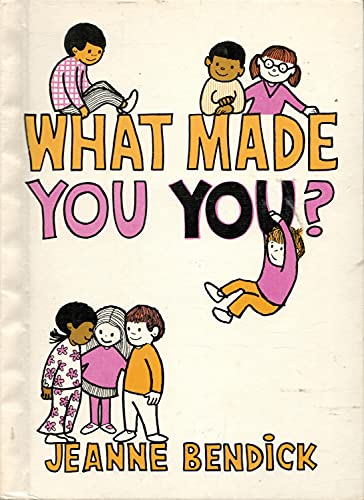 What Made You You (007004502X) by Jeanne Bendick