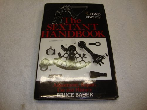 9780070045422: The Sextant Handbook: Adjustment, Repair, Use and History