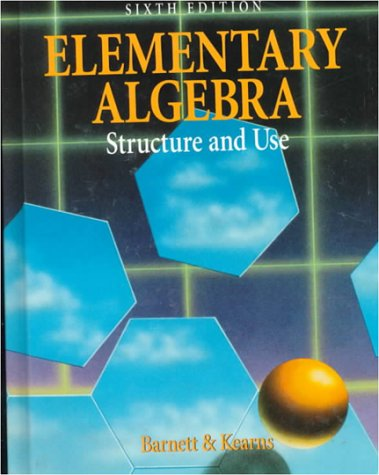 9780070045668: Elementary Algebra: Structure and Use