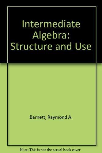 9780070045736: Intermediate Algebra: Structure and Use