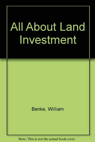 9780070046627: All About Land Investment