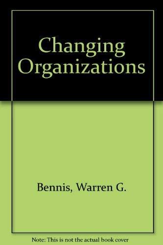 9780070047006: Changing Organizations