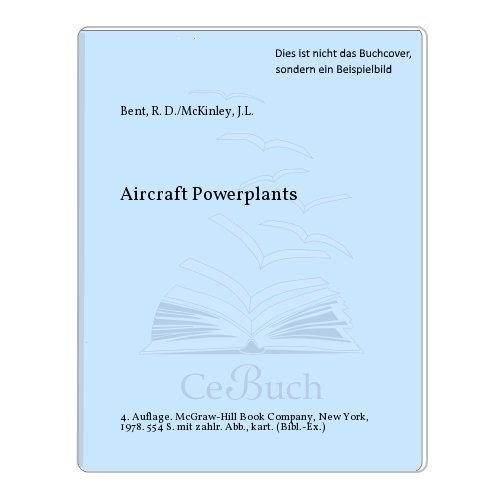 9780070047921: Aircraft Powerplants (Aviation technology series)