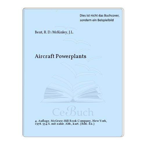 9780070047921: Aircraft powerplants (Aviation technology series)