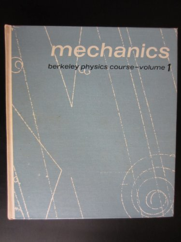 9780070048584: Mechanics (Berkeley Physics Course, Vol. 1) (v. 1)
