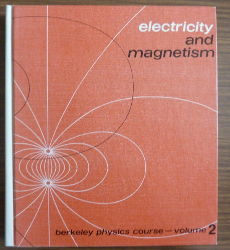 9780070048591: Berkeley Physics Course: Electricity and Magnetism v. 2