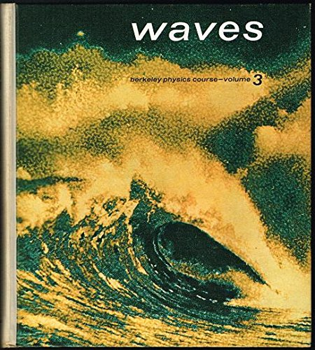 9780070048607: Berkeley Physics Course: Waves v. 3