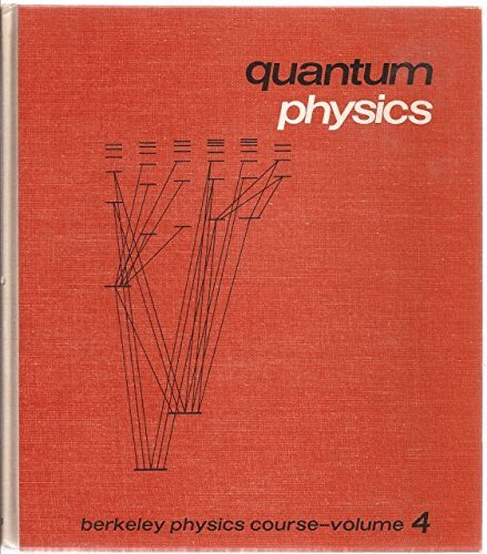 9780070048614: Quantum Physics (Berkeley Physics Course, Volume 4)