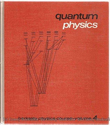 9780070048614: Quantum Physics (Berkeley Physics Course, Volume 4)