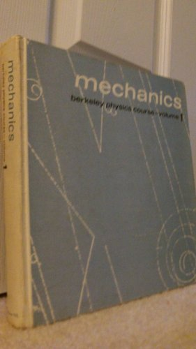 9780070048805: Mechanics (Berkeley Physics Course, Vol. 1)