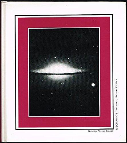 Mechanics (Berkeley Physics Course, Vol. 1): Kittel, Charles; Knight,
