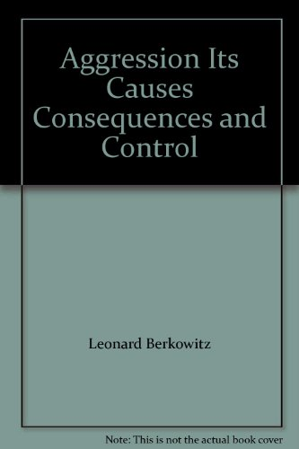 9780070048836: Aggression: Its Causes, Consequences, and Control
