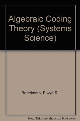 9780070049031: Algebraic Coding Theory (Systems Science)