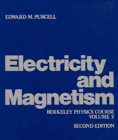 Electricity and Magnetism (Berkeley Physics Course, Vol.