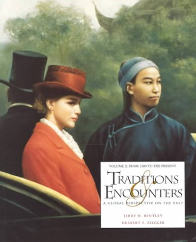 9780070049208: Traditions & Encounters: A Global Perspective on the Past, Vol. 2: From 1500 to the Present