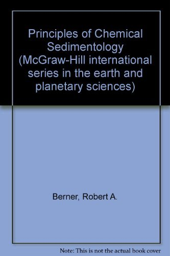 9780070049284: Principles of Chemical Sedimentology (McGraw-Hill international series in the earth and planetary sciences)