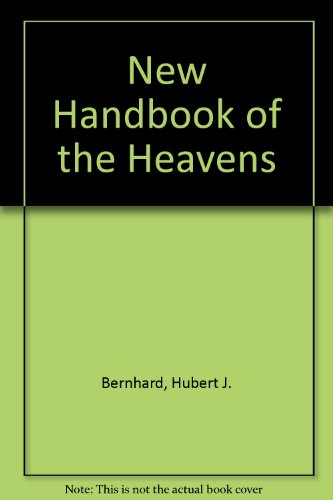 9780070049307: New Handbook of the Heavens