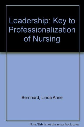 9780070049369: Leadership: Key to Professionalization of Nursing